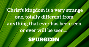 Palm Sunday - Spurgeon Quote